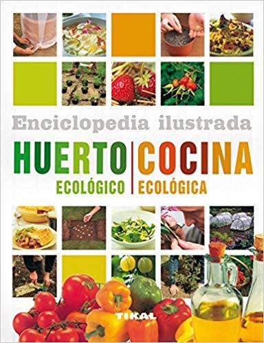 Huerto Ecológico - Cocina Ecológica